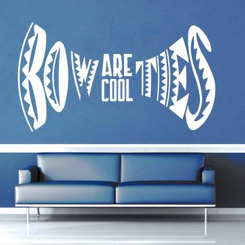 Bow Ties Are Cool - Doctor Who Quote - Wall Decal$8.95