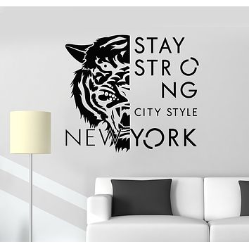 Vinyl Wall Decal Predator Tiger Stay Strong New York NY Stickers Mural (g601)