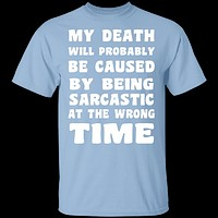 Death By Sarcasm T-Shirt