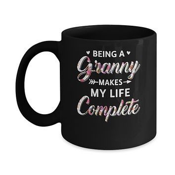 Being A Granny Makes My Life Complete Mothers Day Mug