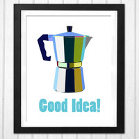 Coffee macchinetta illustration Good Idea! home decor kitchen print  INSTANT DOWNLOAD