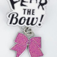 Product: Fear The Bow Pin
