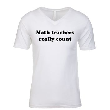 Math Teachers Really Count Men's V Neck