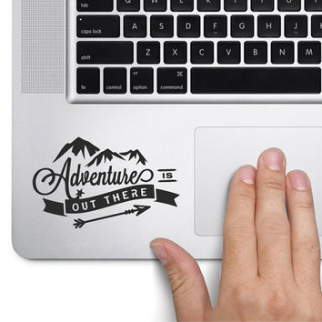 Adventure is out there - Laptop Decal - Laptop Sticker - Car Decal - Car Sticker - Bumper Sticker