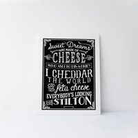 Cheese Typographic Art Print, Sweet Dreams are Made of Cheese, Who am I to Dis a Brie? Cheese Artwork, Printable Chalkboard Sign, Wall Art