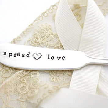 Spread Love- butter spreader or cheese knife with sweet heart. Unique engagement gift for a shabby chic wedding