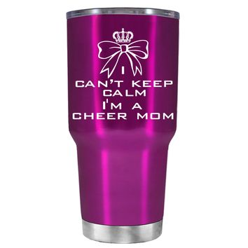 Can't Keep Calm, I'm a Cheer Mom on Translucent Pink 30 oz Tumbler Cup