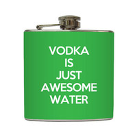 Funny Vodka is Just Awesome Water Flask Liquid Courage Groomsmen Guys Christmas Gift Stainless Steel 8 oz or 6 oz Liquor Hip Flask LC-1054