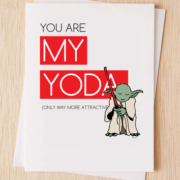 "Star Wars Card, Yoda card, Friendship Card, ""You are my Yoda, (only way more attractive)"", Just because card, Thank you Card, Miss you Card"