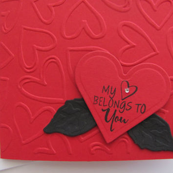 Embossed Heart Card, Valentines Day, My Heart Belongs To You, Love, Anniversary Card, Wedding