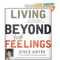 Living Beyond Your Feelings: Controlling Emotions So They Don`t Control You