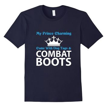 My Prince Charming Funny Army Wife Girlfriend T-Shirt
