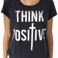 Think Positive Split Hem Tee