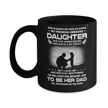 Fathers Day My Freaking Awesome Daughter Bought Me This Mug