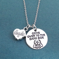 Come over to the dark side, COOKIE, Silver, Necklace, We have cookies, Dark side, Necklace, Birthday, Best friends, Sister, Gift, Jewelry