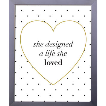 A Life She Loved Print
