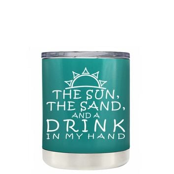 TREK The Sun The Sand and a Drink in my Hand on Aqua Blue 10 oz Lowball Tumbler