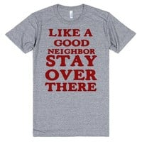 STAY OVER THERE | T-Shirt | SKREENED