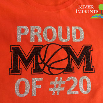 PROUD MOM OF #, sparkly Basketball glitter shirt - ladies, unisex, or ladies long sleeves