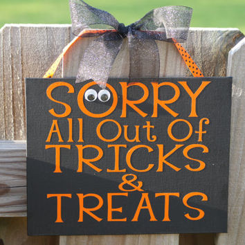 Halloween All Out Of Tricks & Treats Door Decor, 8x10 Digitally Printed Door Hanger