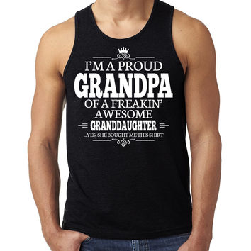 I'm a proud grandpa of a freakin' awesome granddaughter Tank Top