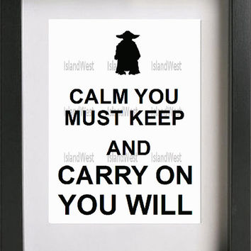 typography star wars Keep Calm quote wall art calm you must keep and carry on you will gift idea living room inspirational quote gift