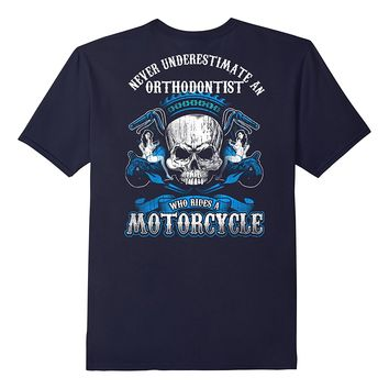Orthodontist Biker Who Rides A Motorcycle Shirt Skull Babe