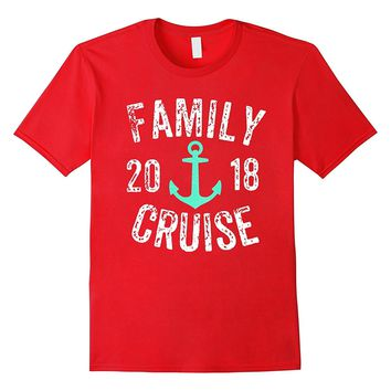 Family Cruise 2018 Vacation Shirts