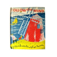 Follow The Wind Childrens Book by Alvin Tresselt Illustrated by Roger Duvoisin - Vintage Kids Books - Illustrated Book - Bedtime Story