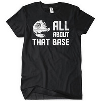 All About That Base Womens T-Shirt Star Funny Wars Meghan Trainor Nerdy Geek Graphic Tee