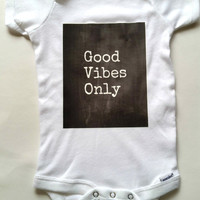 Hippie bohemian good vibes only quote baby Onesuit for 0-3 months, 6-9 months, 12 months, and 18 months
