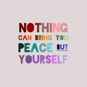 Emerson Quote Print - Nothing can bring you peace but yourself