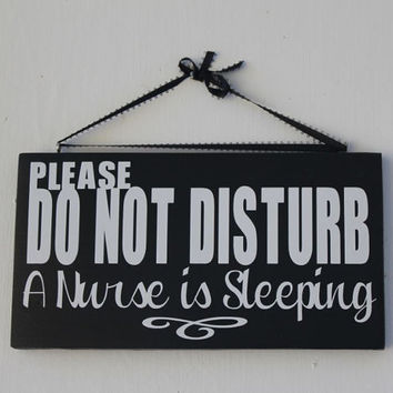 Nurse is Sleeping, Do Not Disturb Sign, Nurse is Sleeping Sign,  Front Door Sign, Home Decor, Porch Sign, Wood Signs, Black and White Sign