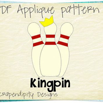 Kingpin Applique Template - Bowling Applique Pattern / Bowling Quilt Pattern / Kids Boys Boutique Shirt / Cute Baby Clothes Tshirt AP188
