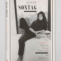 Susan Sontag: The Complete Rolling Stone Interview Hardcover By Jonathan Cott- Assorted One