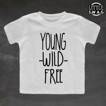 Young Wild Free Vertical (white shirt) toddler apparel, kids t-shirt, children's, kids swag, fashion, clothing, swag style