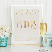 CHEERS BAR SIGN,Wedding Sign,Cheers And Beers,Celebrate Sign,Gold Confetti,Champagne Sign,Birthday Gift,Restaurant Sign,Wall Art,Quote Print