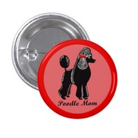 Poodle Mom Pink and Red Button