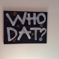WHO DAT? New Orleans Saints Painting