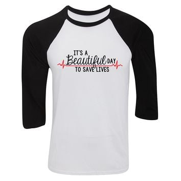 "Grey's Anatomy ""It's a Beautiful Day to Save Lives"" Baseball Tee"
