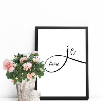 Printable quotes, Love art, Love quotes, Love PRINTABLE, French prints, Love art print, I love you wall art, French wall decor, Je t'aime