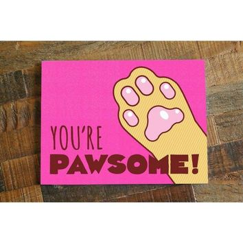 You're Pawsome! – Funny All Occasion Cat Pun Card