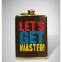 'Let's Get Wasted!' Flask