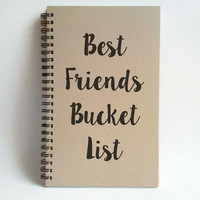 Best Friends bucket list, 5x8 writing journal, custom spiral notebook, brown kraft memory book, small sketchbook, scrapbook, to do list