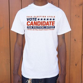 Vote Candidate For Political Office T-Shirt (Mens)