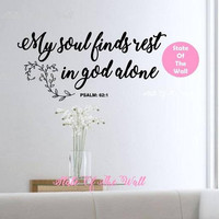 My soul finds rest in god alone wall decal Bible verse Vinyl Sticker  Design Mural home decor room decor trendy modern