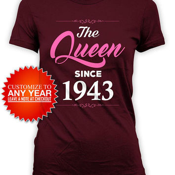 Funny Birthday Shirt 75th Birthday T Shirt Bday Gifts For Women Custom Year Personalized The Queen Since 1943 Birthday Ladies Tee - BG579