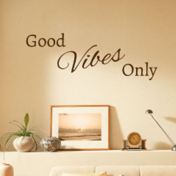 Good Vibes Only Wall Decal