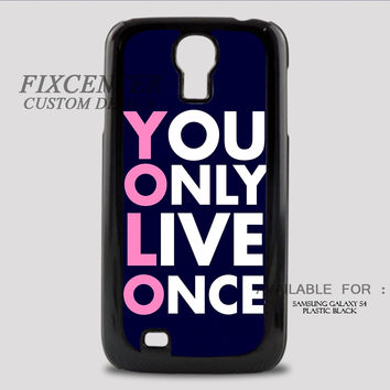 YOLO BLACK - Samsung Galaxy S4 Case
