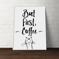 Positive Wall Art - But First Coffee, Typographic print, Wall art, Home decor, Funny art, Letterpress art, Typography art, Funny poster